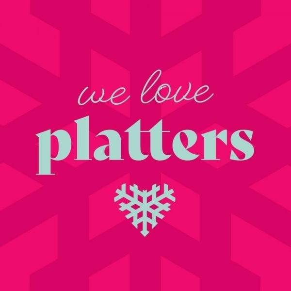 We Love Platters